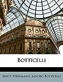 Steinmann, Ernst: Botticelli (German Edition)