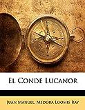 Manuel, Juan: El Conde Lucanor (Spanish Edition)
