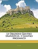 Lysias: Le Orazioni Contro Eratostene, E Contro Nicomaco (Italian Edition)
