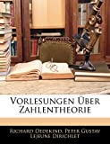 Dedekind, Richard: Vorlesungen Uber Zahlentheorie (German Edition)