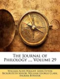 Wright, William Aldis: The Journal of Philology ..., Volume 29