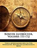 Von Rheinlande, Verein Altertumsfreunden: Bonner Jahrbucher, Volumes 111-112 (German Edition)
