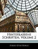 Runge, Philipp Otto: Hinterlassene Schriften, Volume 2 (German Edition)