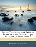 India Through the Ages: A Popular and…