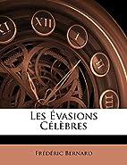 Les évasions célèbres by Frédéric…