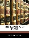 Barker, Ernest: The Republic of Plato