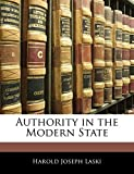 Laski, Harold Joseph: Authority in the Modern State