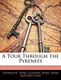 Taine, Hippolyte: A Tour Through the Pyrenees