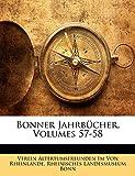 Von Rheinlande, Verein Altertumsfreunden: Bonner Jahrbücher, Volumes 57-58 (German Edition)