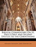 Olshausen, Hermann: Biblical Commentary On St. Paul's First and Second Epistles to the Corinthians