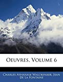 Walckenaer, Charles Athanase: Oeuvres, Volume 6 (French Edition)