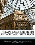 Von Kleist, Heinrich: Hermannsschlacht: Ein Gedicht Auf Osterreich (German Edition)