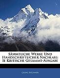 Büchner, Georg: Sämmtliche Werke Und Handschriftlicher Nachlass: Ie Kritische Gesammt-Ausgabe (German Edition)