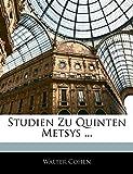 Cohen, Walter: Studien Zu Quinten Metsys ... (German Edition)
