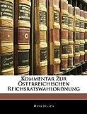 Kelsen, Hans: Kommentar Zur Osterreichischen Reichsratswahlordnung (German Edition)