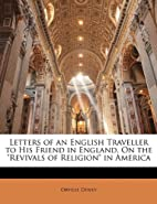 Letters of an English Traveller to His…