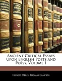 Meres, Francis: Ancient Critical Essays Upon English Poets and Poësy, Volume 1