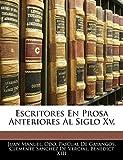 Manuel, Juan: Escritores En Prosa Anteriores Al Siglo Xv. (Spanish Edition)
