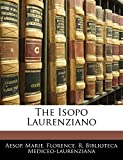 Aesop: The Isopo Laurenziano (Italian Edition)