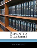Skeat, W W.: Reprinted Glossaries