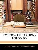 Govi Gilberto: L'ottica Di Claudio Tolomeo (Latin Edition)