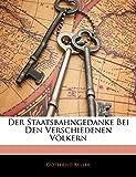 Keller Gottfried: Der Staatsbahngedanke Bei Den Verschiedenen Völkern (German Edition)