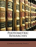 Peirce, Charles Sanders: Photometric Researches