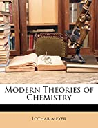 Modern Theories of Chemistry (Classic…