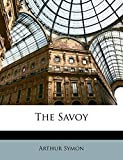 Symon, Arthur: The Savoy