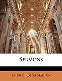 Maturin Charles Robert: Sermons