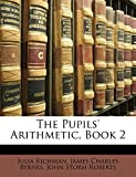 Richman, Julia: The Pupils' Arithmetic, Book 2