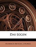 Benedix, Roderich: Das Lugen (German Edition)