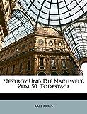 Kraus, Karl: Nestroy Und Die Nachwelt: Zum 50. Todestage (German Edition)