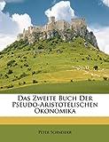 Schneider, Peter: Das Zweite Buch Der Pseudo-Aristotelischen Okonomika (German Edition)