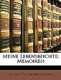 Von Sacher-Masoch, Wanda: Meine Lebensbeichte: Memoiren (German Edition)