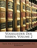 Talvj: Volkslieder Der Serben, Volume 2 (German Edition)