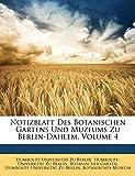 Berlin, Humboldt-Universität Zu: Notizblatt Des Botanischen Gartens Und Muzeums Zu Berlin-Dahlem, Volume 4 (German Edition)