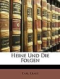 Kraus, Karl: Heine Und Die Folgen (German Edition)