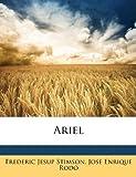 Stimson, Frederic Jesup: Ariel