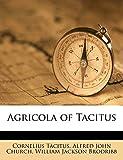 Tacitus, Cornelius: Agricola of Tacitus (Latin Edition)