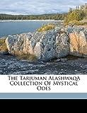Nicholson, Reynold A: The Tarjuman Alashwaq