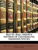 Isaac, John: Bug Vs. Bug: Nature's Method of Controlling Injurious Species