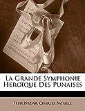 Nadar, Félix: La Grande Symphonie Heroïque Des Punaises (French Edition)