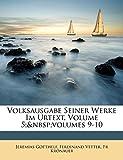 Gotthelf, Jeremias: Volksausgabe Seiner Werke Im Urtext, Volume 5; Volumes 9-10 (German Edition)