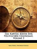 Marx, Karl: Das Kapital: Kritik Der Politischen Oekonomie, Volume 3 (German Edition)