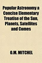 Popular astronomy : a concise elementary…