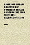 Barton: Haverford Library Collection of Cuneiform Tablets or Documents From the Temple Archives of Telloh (Volume 3)