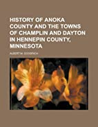 History of Anoka County and the towns of…