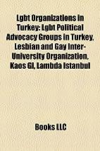 LGBT Organizations in Turkey: LGBT Political…