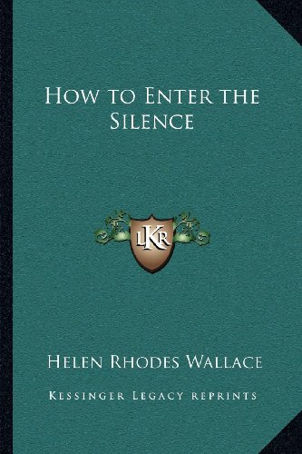 how-to-enter-the-silence